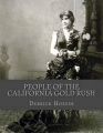People of the California Gold Rush