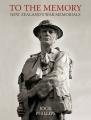 To the Memory: New Zealand's War Memorials