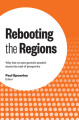 Rebooting the Regions: Why Low or Zero Growth Needn't Mean the End of Prosperity