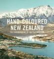Hand-Coloured New Zealand: The Photographs of Whites Aviation